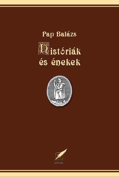 HISTÓRIÁK ÉS ÉNEKEK