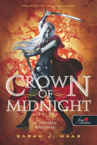 CROWN OF MIDNIGHT - ÉJKORONA - KÖTÖTT