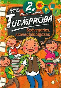 SZÖVEGÉRTÉS, SZÖVEGFELDOLGOZÁS - TUDÁSPRÓBA 2. OSZT.