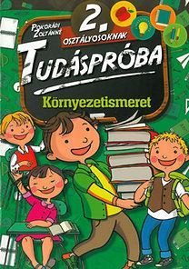 KÖRNYEZETISMERET - TUDÁSPRÓBA 2. OSZTÁLY