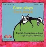 COCO PLAYS - COCO JÁTSZIK - ANGOL-MAGYAR JÁTSZÓKÖNYV + CD