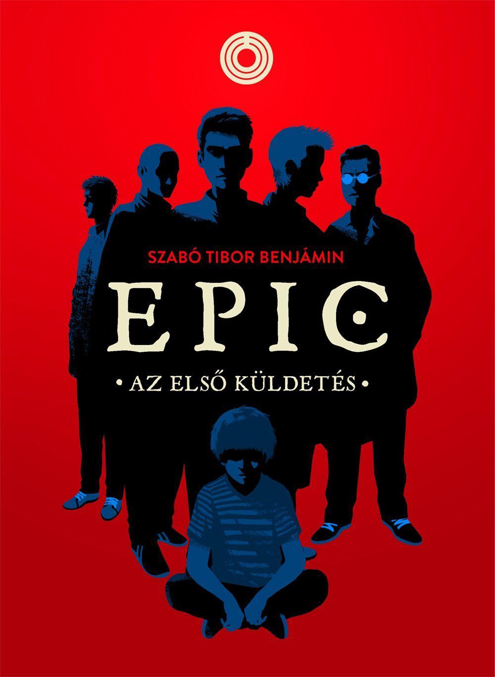 EPIC 1. - AZ ELSÕ KÜLDETÉS