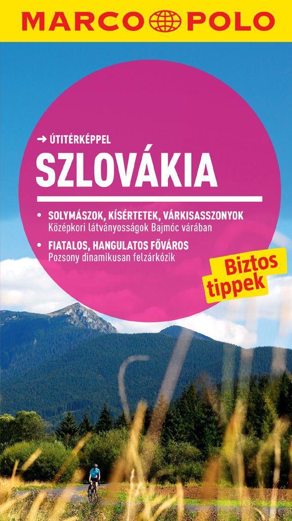 Szlovákia – új Marco Polo