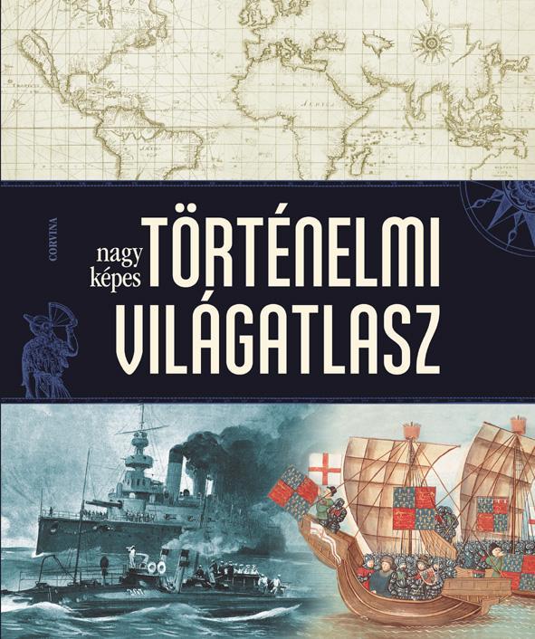 Nagy képes történelmi világatlasz