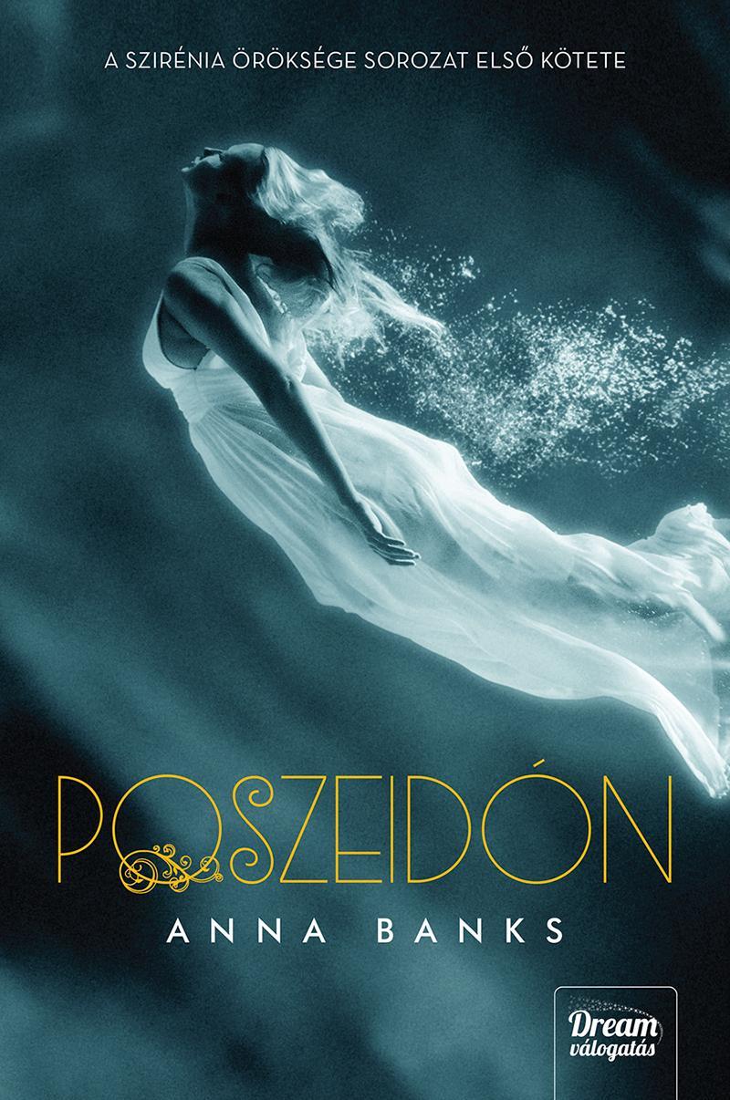 POSZEIDÓN - KÖTÖTT (A SZIRÉNIA ÖRÖKSÉGE SOR. 1.)