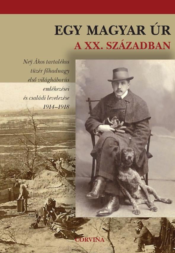 Buzinkay Géza: Egy magyar úr a XX. században