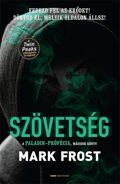 SZÖVETSÉG - A PALADIN-PRÓFÉCIA 2.