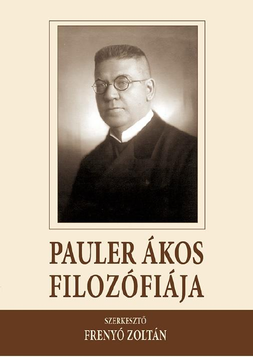 PAULER ÁKOS FILOZÓFIÁJA