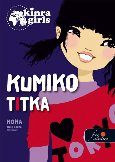 KUMIKO TITKA - KÖTÖTT - KINRA GIRLS 2.
