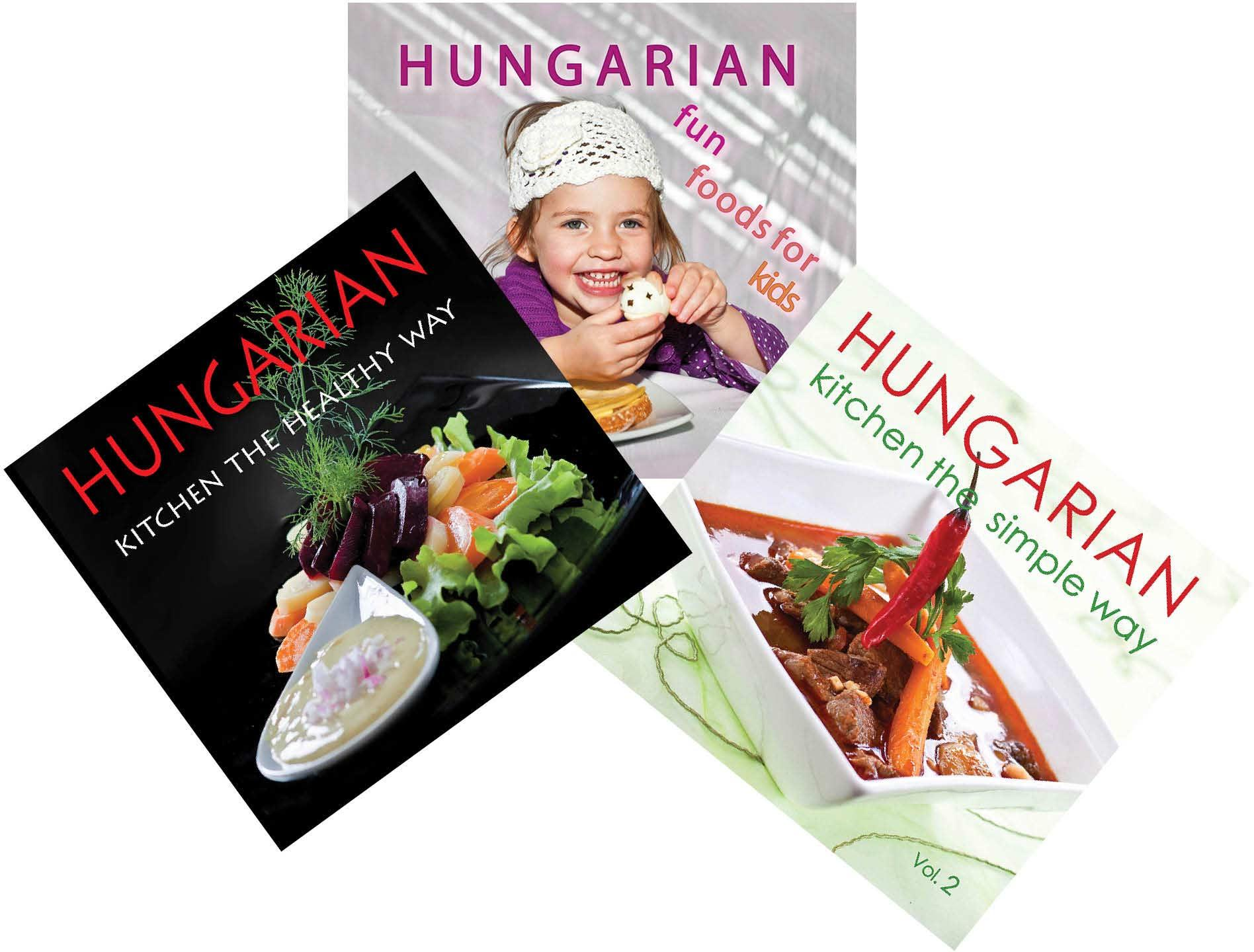 HUNGARIAN KITCHEN CSOMAG - THE SIMPLE WAY 2.+THE HEALTHY WAY+FUN FOR KIDS