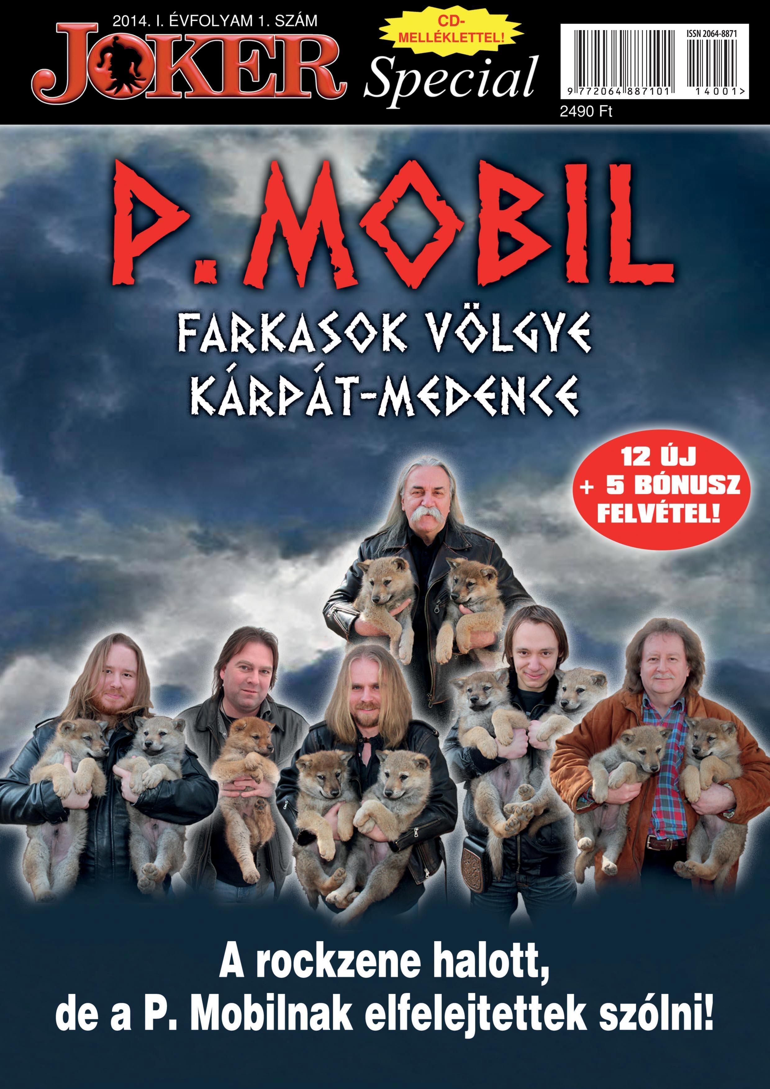 ROZSONITS TAMÁS, HEGEDŰS ISTVÁN - P.MOBIL - FARKASOK VÖLGYE - JOKER MAGAZIN + CD!!