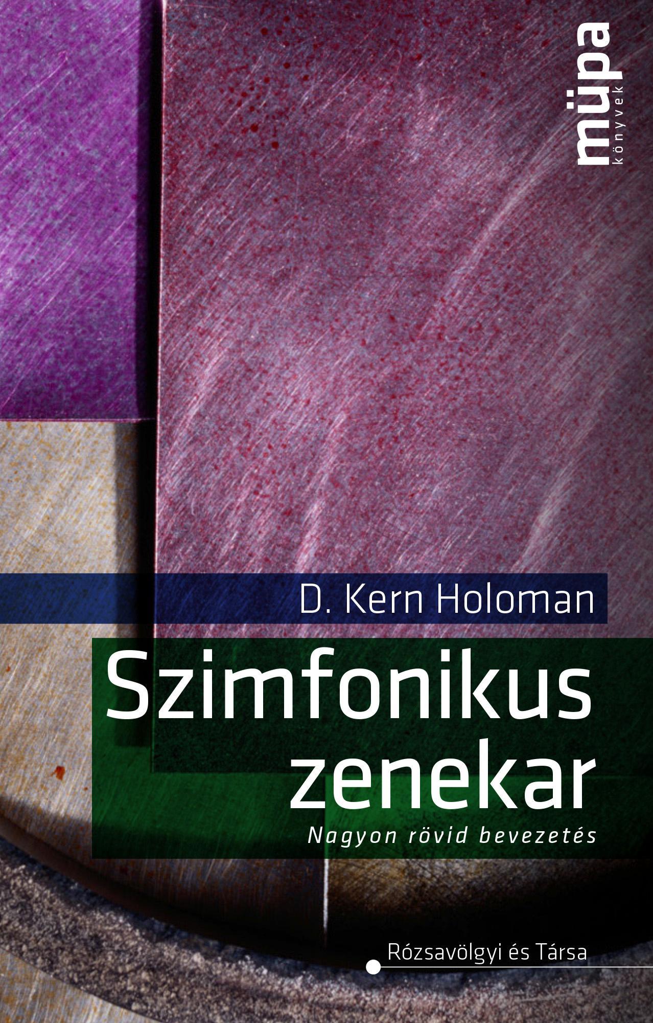 SZIMFONIKUS ZENEKAR - NAGYON RÖVID BEVEZETÉS