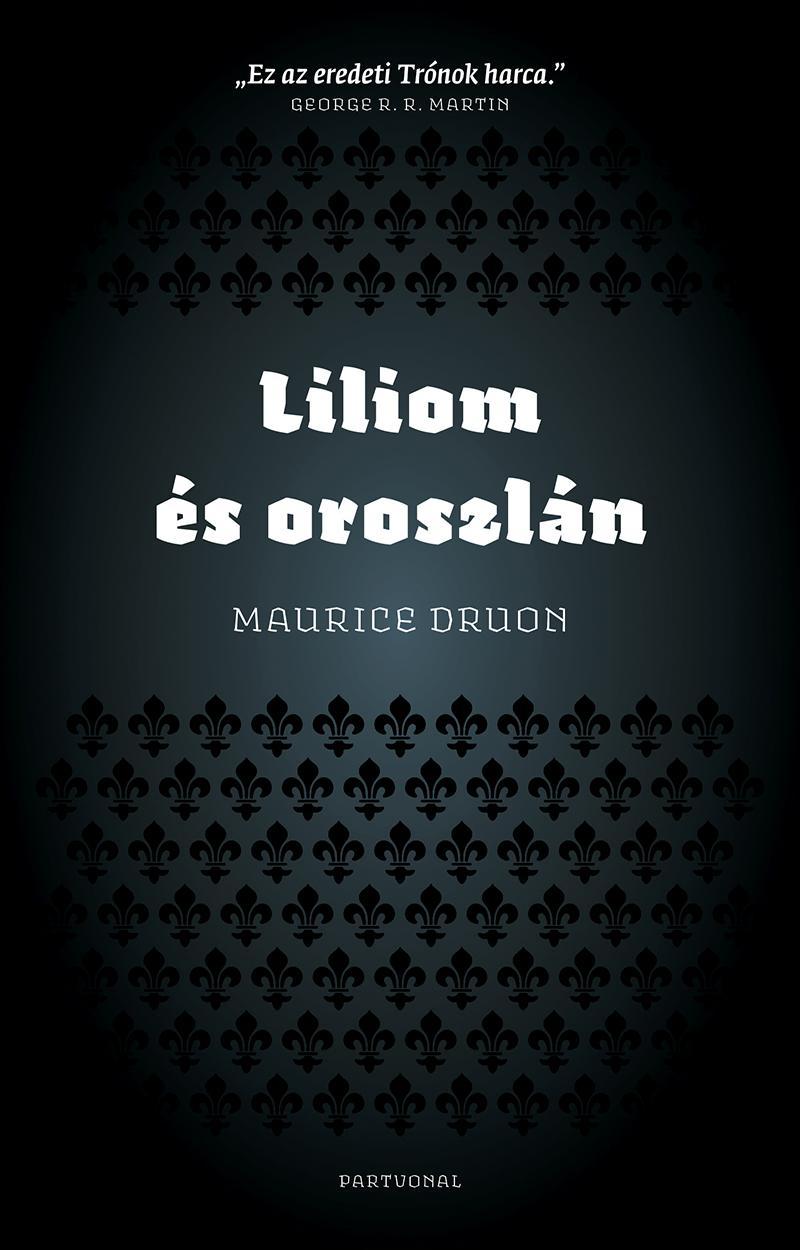 LILIOM ÉS OROSZLÁN - ÚJ, 2014