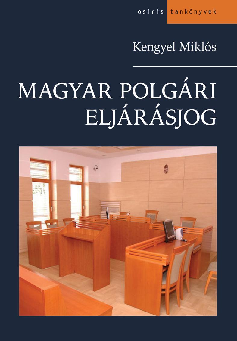 MAGYAR POLGÁRI ELJÁRÁSJOG (12. KIADÁS)