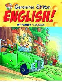 STILTON, GERONIMO - ENGLISH! MY FAMILY - A CSALÁDOM