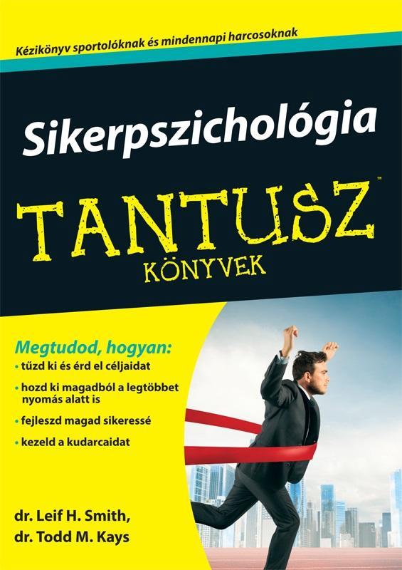 SIKERPSZICHOLÓGIA - TANTUSZ KÖNYVEK