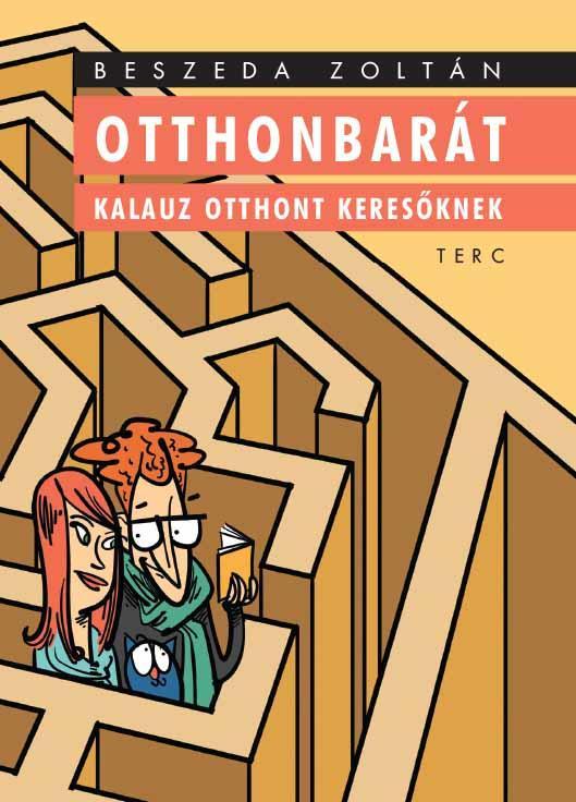 OTTHONBARÁT - KALAUZ OTTHONT KERESŐKNEK