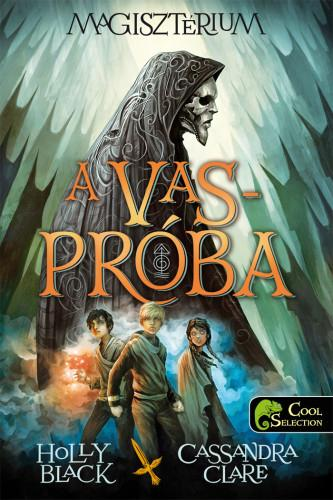 THE IRON TRIAL - A VASPRÓBA - FÛZÖTT