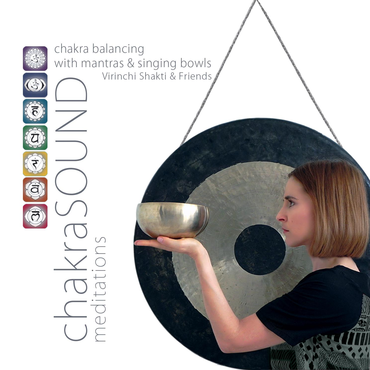 VIRINCHI SHAKTI & FRIENDS - CHAKRASOUND MEDITATIONS - CD -