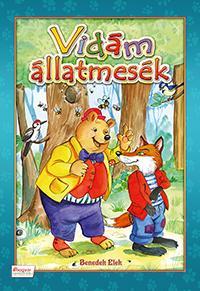BENEDEK ELEK - VIDÁM ÁLLATMESÉK -  BENEDEK ELEK