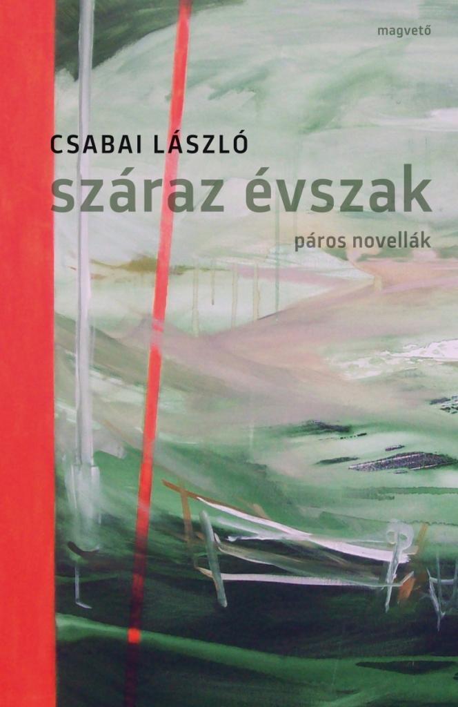 SZÁRAZ ÉVSZAK - PÁROS NOVELLÁK