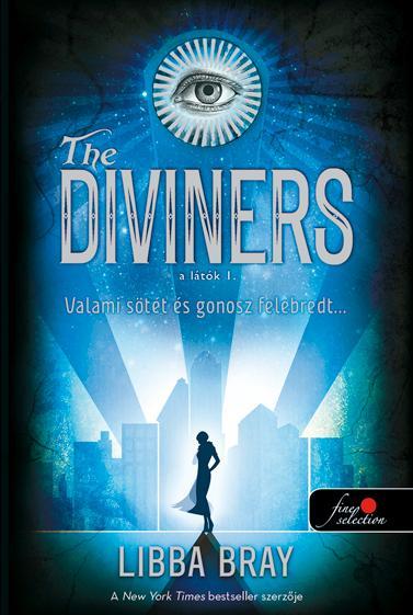 THE DIVINERS - A LÁTÓK I. - KÖTÖTT