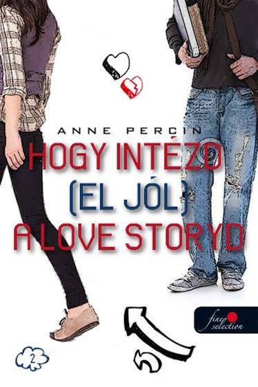 HOGY INTÉZD (EL JÓL) A LOVE STORYDAT