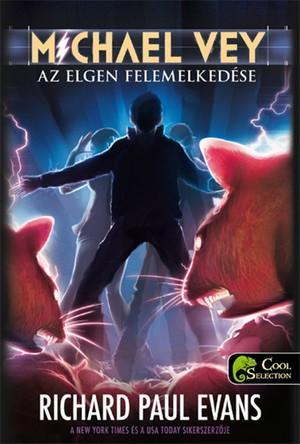 AZ ELGEN FELEMELKEDÉSE - MICHAEL VEY 2. - FŰZÖTT