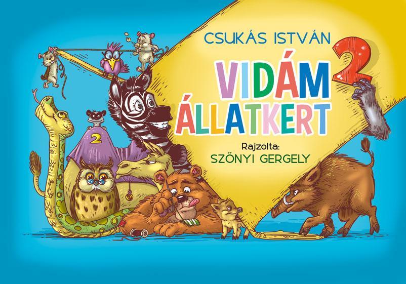 CSUKÁS ISTVÁN - VIDÁM ÁLLATKERT 2.