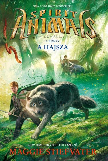 STIEFVATER, MAGGIE - SPIRIT ANIMALS - A HAJSZA - SZELLEMÁLLATOK 2.
