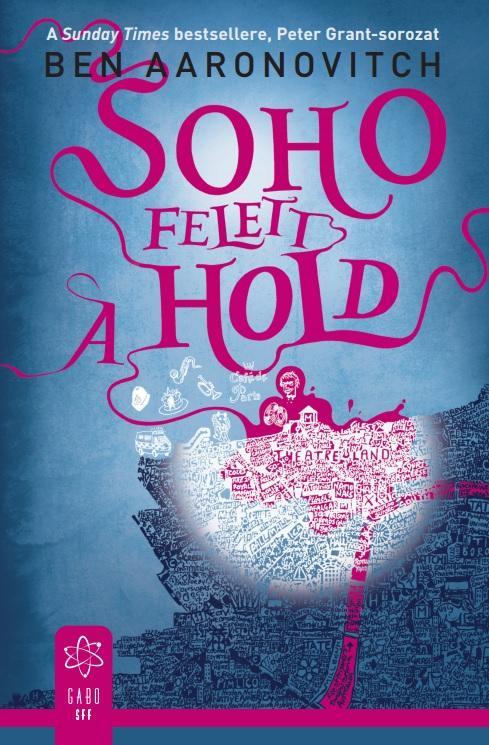 SOHO FELETT A HOLD