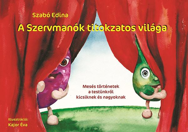 A SZERVMANÓK TITOKZATOS VILÁGA