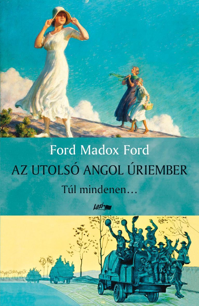 AZ UTOLSÓ ANGOL ÚRIEMBER - TÚL MINDENEN...