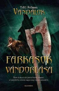 FARKASOK VÁNDORLÁSA - VANDÁLOK 2.