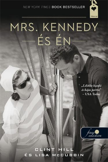 MRS. KENNEDY ÉS ÉN