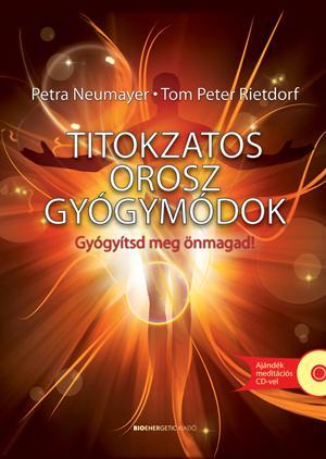 TITOKZATOS OROSZ GYÓGYMÓDOK - FŰZÖTT + AJÁNDÉK MEDITÁCIÓS CD-VEL