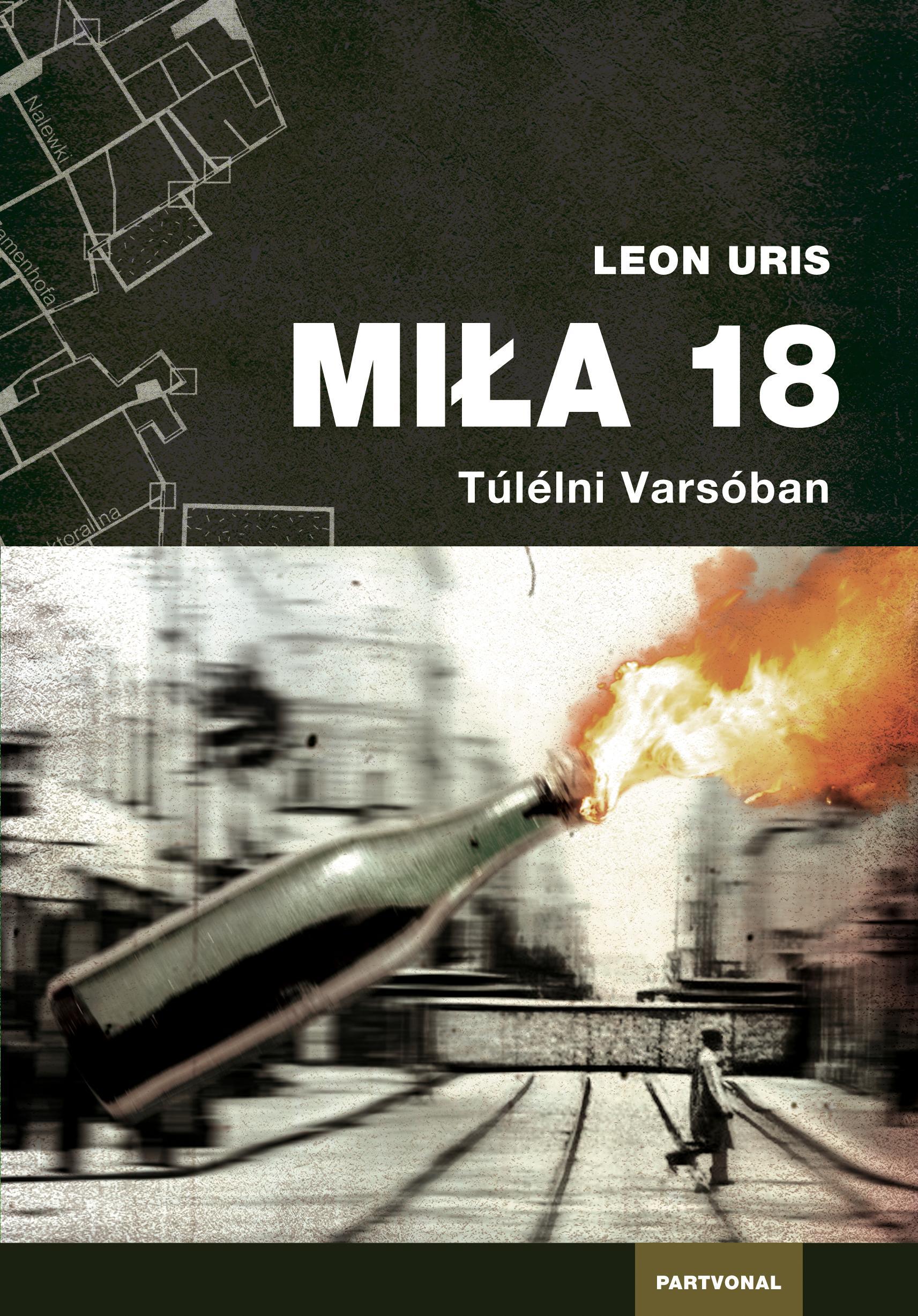 MILA 18 - TÚLÉLNI VARSÓBAN