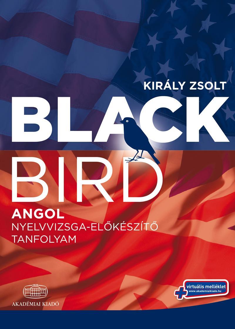 BLACKBIRD - ANGOL NYELVVIZSGA-ELŐKÉSZÍTŐ TANFOLYAM