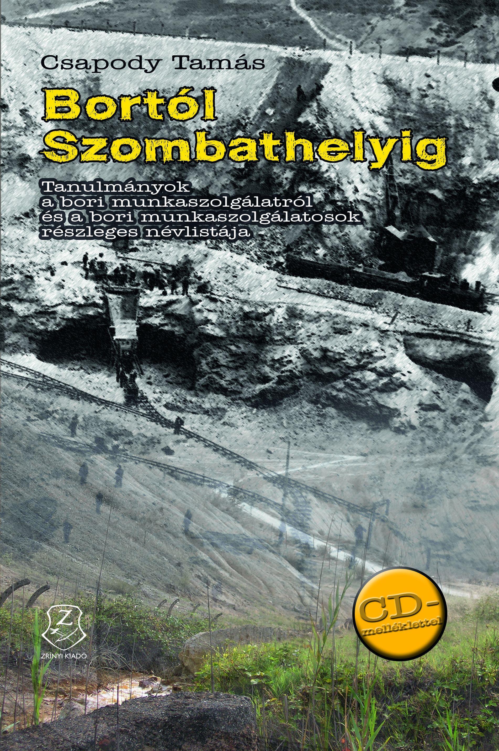 BORTÓL SZOMBATHELYIG - CD MELLÉKLETTEL
