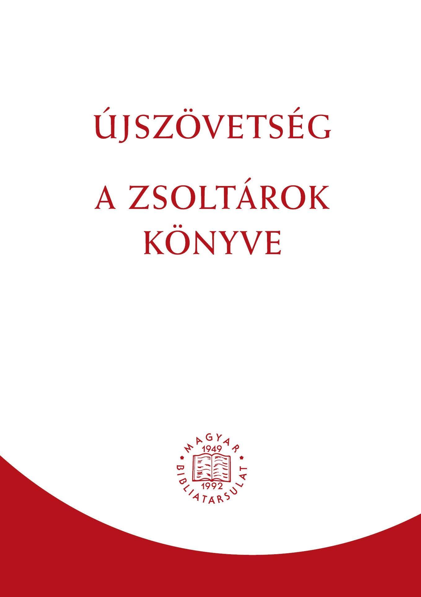 ÚJSZÖVETSÉG - A ZSOLTÁROK KÖNYVE (RÚF 2014)