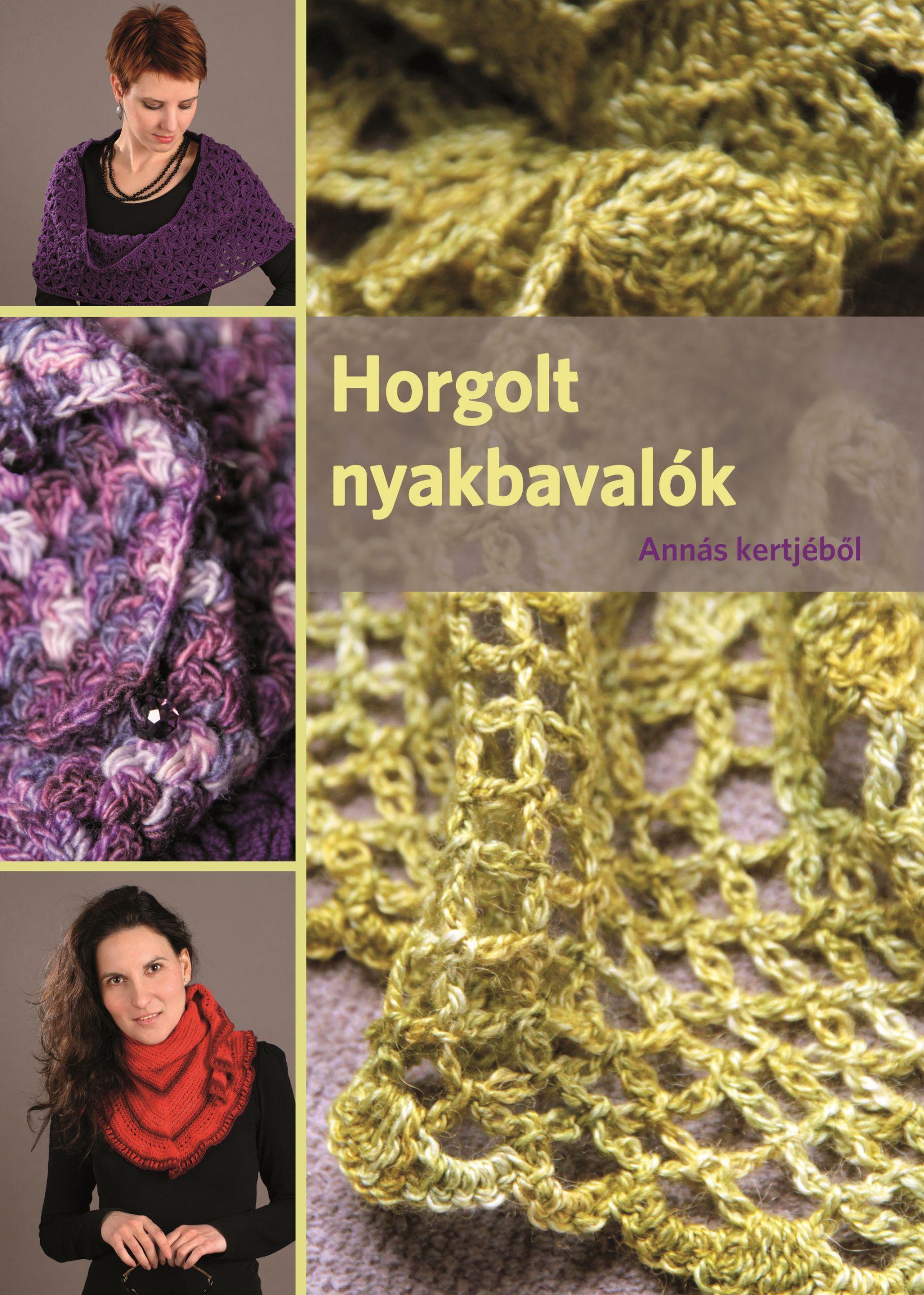 HORGOLT NYAKBAVALÓK - ANNÁS KERTJÉBŐL