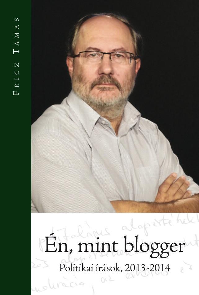 ÉN, MINT BLOGGER - POLITIKAI ÍRÁSOK, 2013-2014