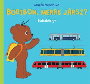BORIBON, MERRE JÁRSZ? - BABAKÖNYV
