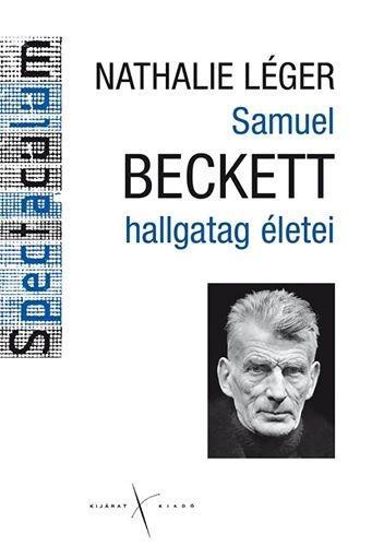 SAMUEL BECKETT HALLGATAG ÉLETEI
