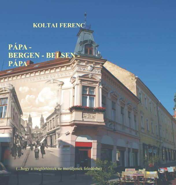 PÁPA-BERGEN - BELSEN-PÁPA