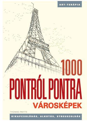VÁROSKÉPEK - 1000 PONTRÓL PONTRA