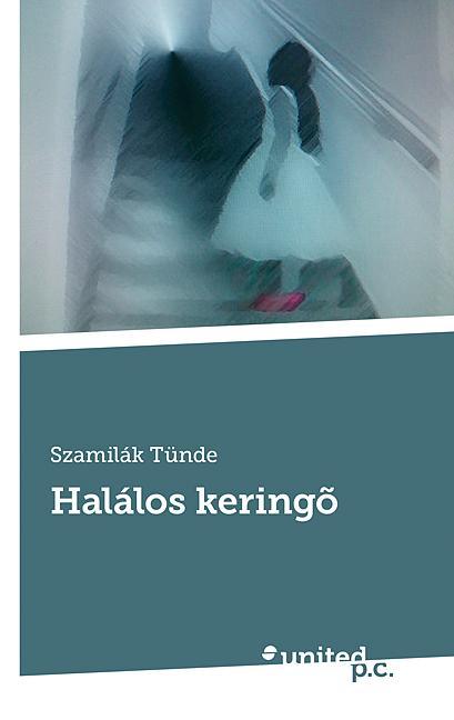 HALÁLOS KERINGÕ