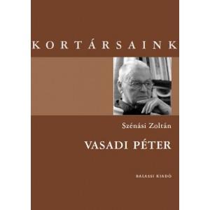 VASADI PÉTER - KORTÁRSAINK