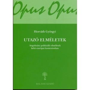 UTAZÓ ELMÉLETEK