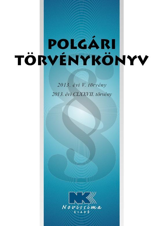 POLGÁRI TÖRVÉNYKÖNYV - 2015. JANUÁR 1.